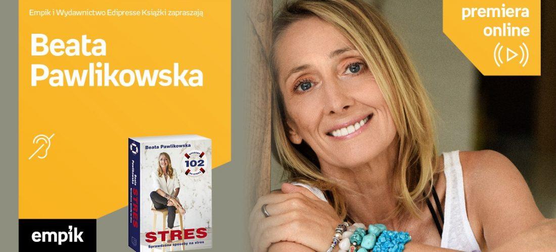 Beata Pawlikowska – premiera online