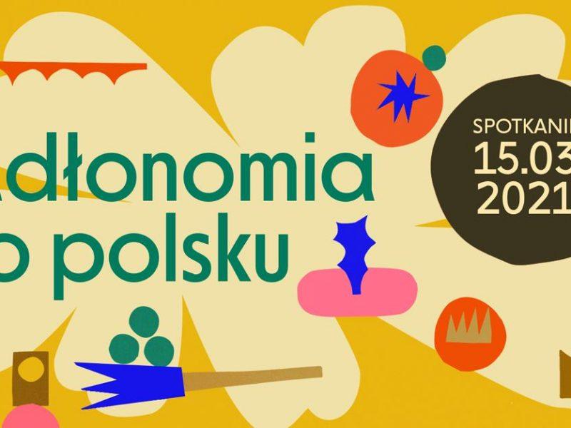 Jadłonomia po polsku. Wirtualne spotkanie z Martą Dymek